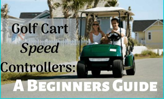 Golf Cart Speed Controllers: A Beginners Guide
