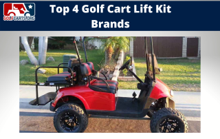 Best Golf Cart Lift Kit Brands