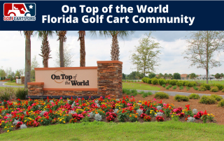 On Top of the World Florida Golf Cart Community