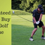 Guaranteed Way to Buy Your Golf Game