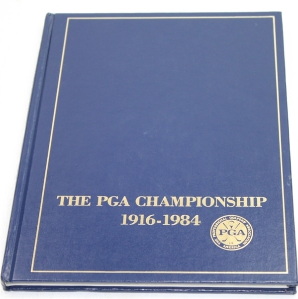 The PGA Championship 1916 – 1984 by The PGA of America