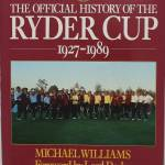 Official History of the Ryder Cup, 1927-1989