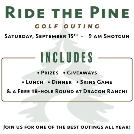 Ride the Pine Golf Outing