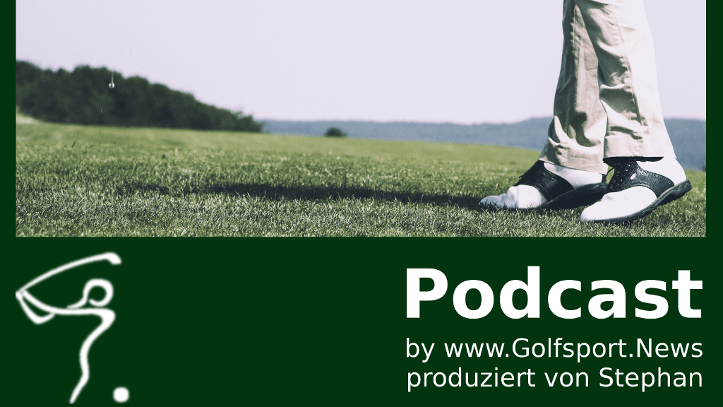 Podcast Golfprofis, Sonne und Layout