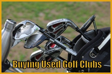 Buying Used Golf Clubs