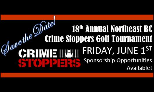 18th Annual Northeast BC Crime Stoppers Golf Tournament