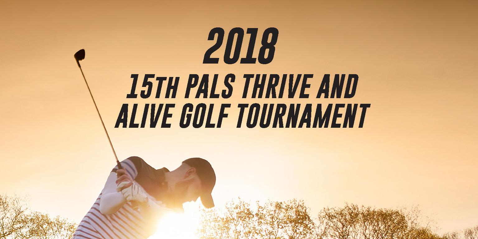 PALS THRIVE AND ALIVE Golf Tournament