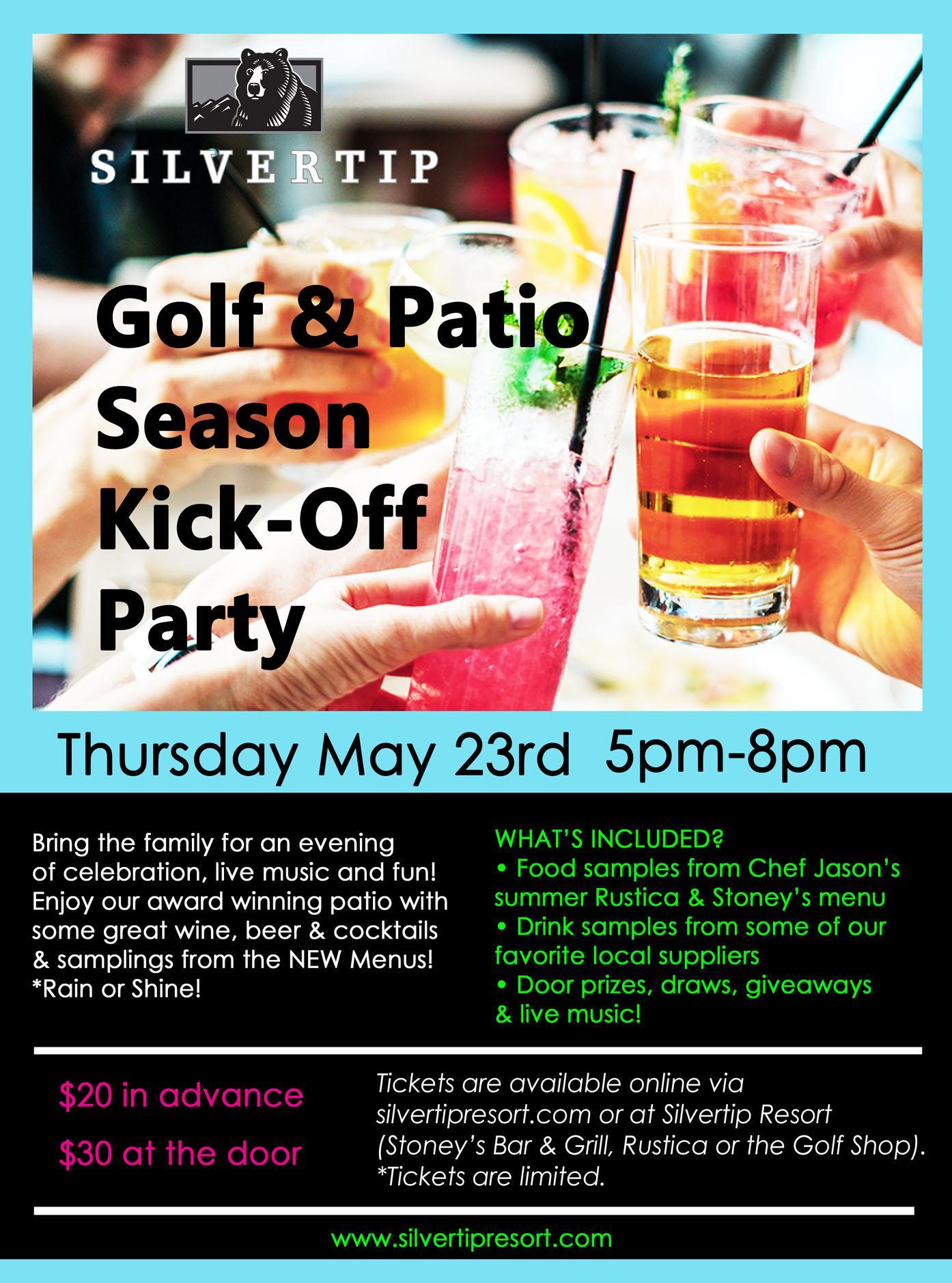 Golf & Patio Season KICK-OFF Party @ Silvertip