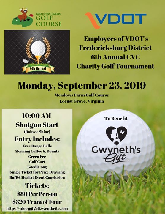 Employees of VDOT's FXBG District 6th Annual Charity Golf Tournament to Benefit Gwyneth's Gift