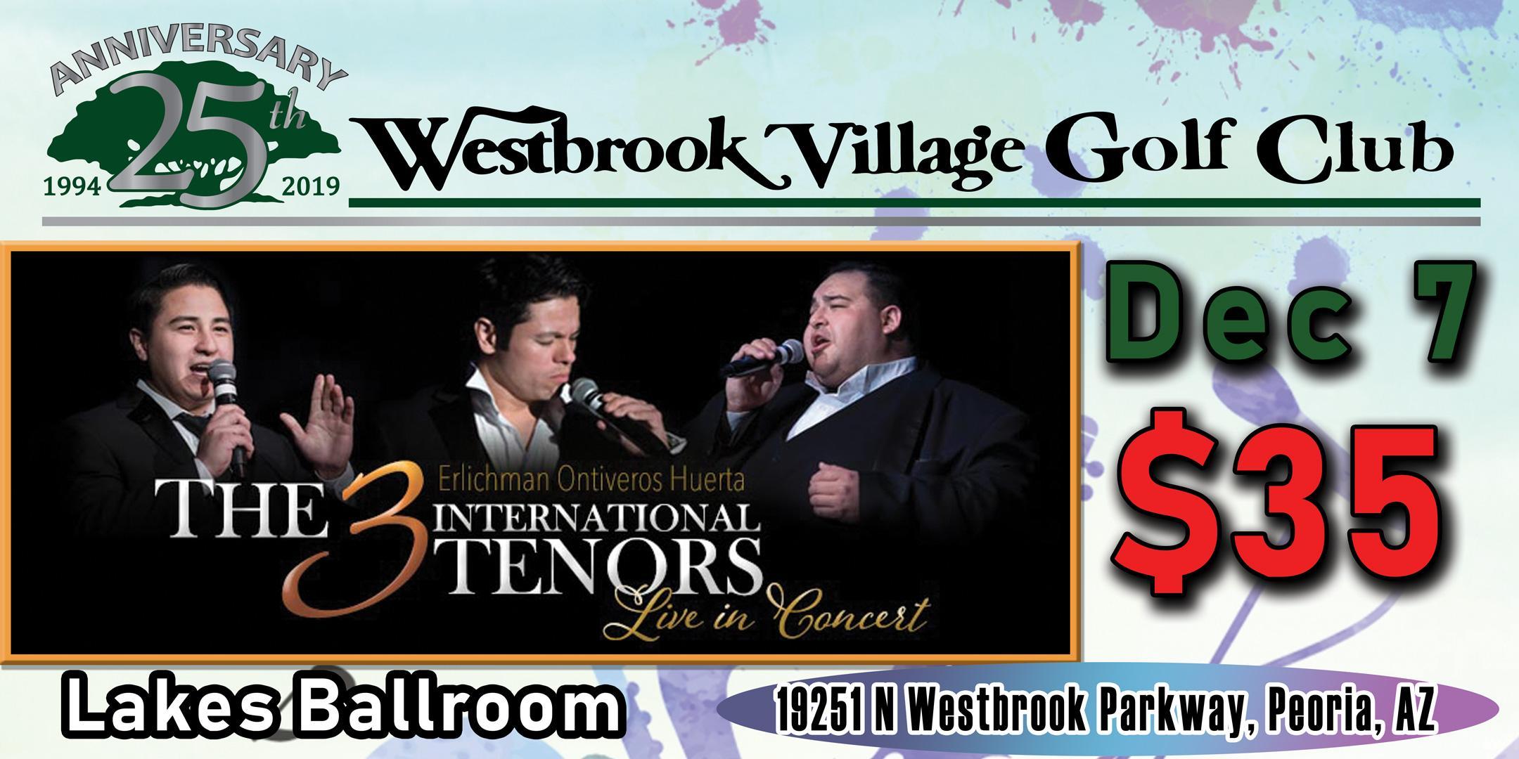 The 3 International Tenors at Westbrook Village Golf Club