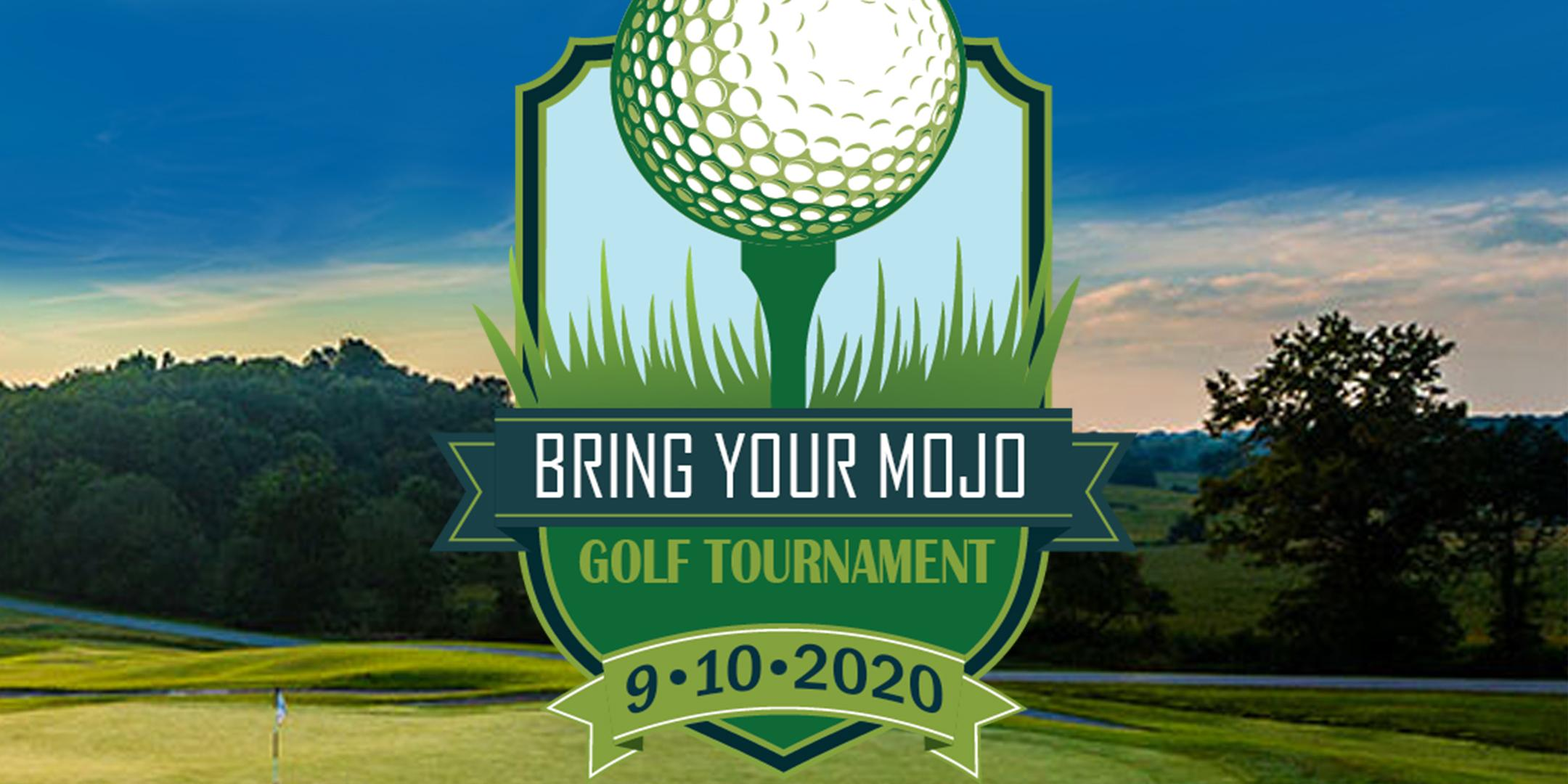 Bring your MOJO Golf Tournament 2020