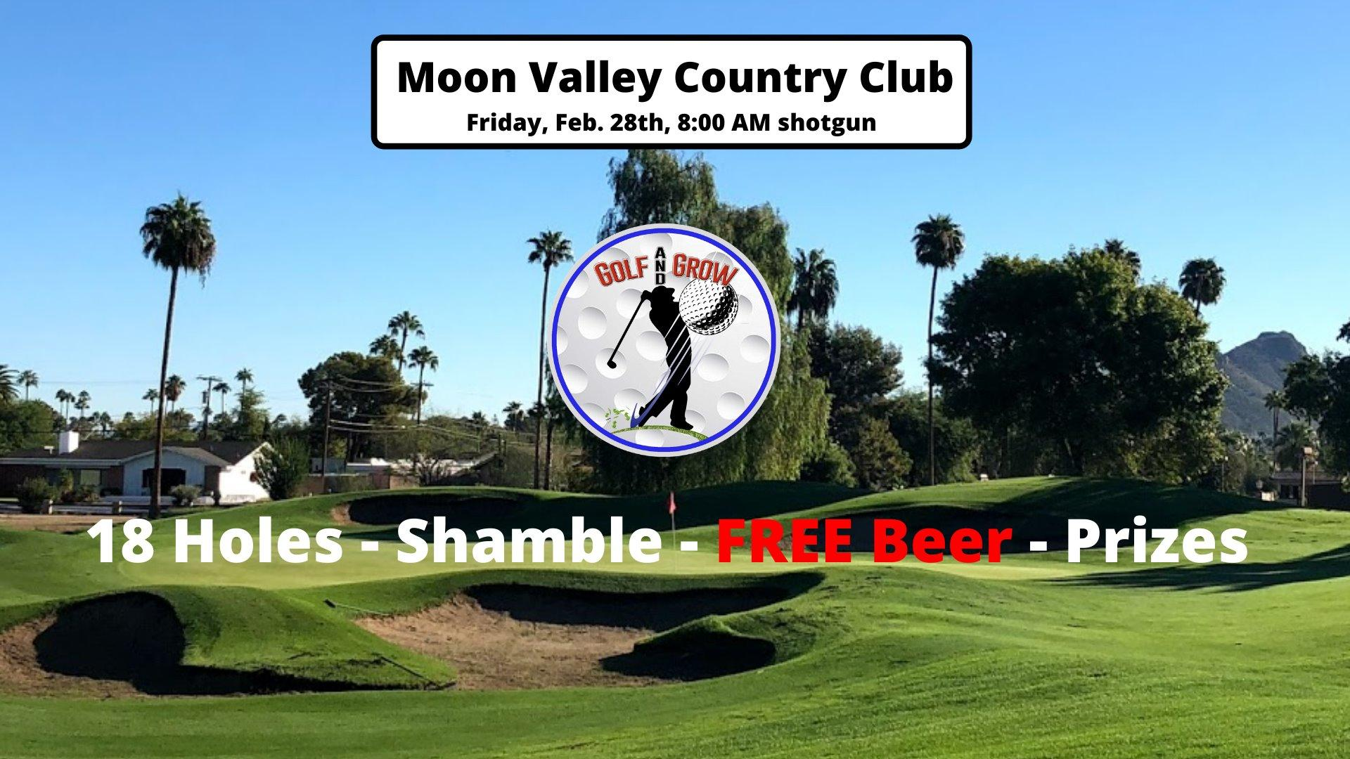 Moon Valley Country Club 18-Hole Tournament by: Golf & Grow