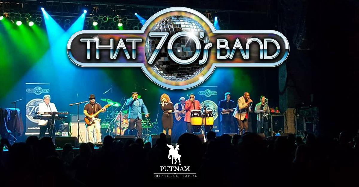 That 70's Band Performing LIVE at Putnam County Golf Course