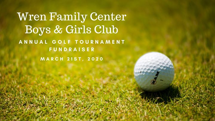 Wren Family Center Boys & Girls Club Annual Golf Tournament
