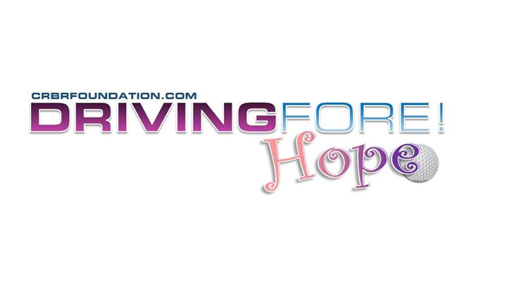 CRBR: Driving FORE! Hope Charity Golf Tournament