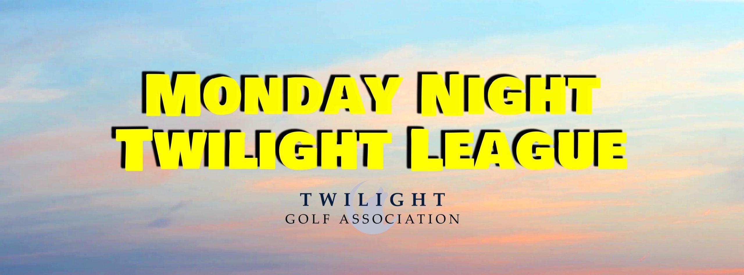 Monday Twilight League at Mount Pleasant Golf Course