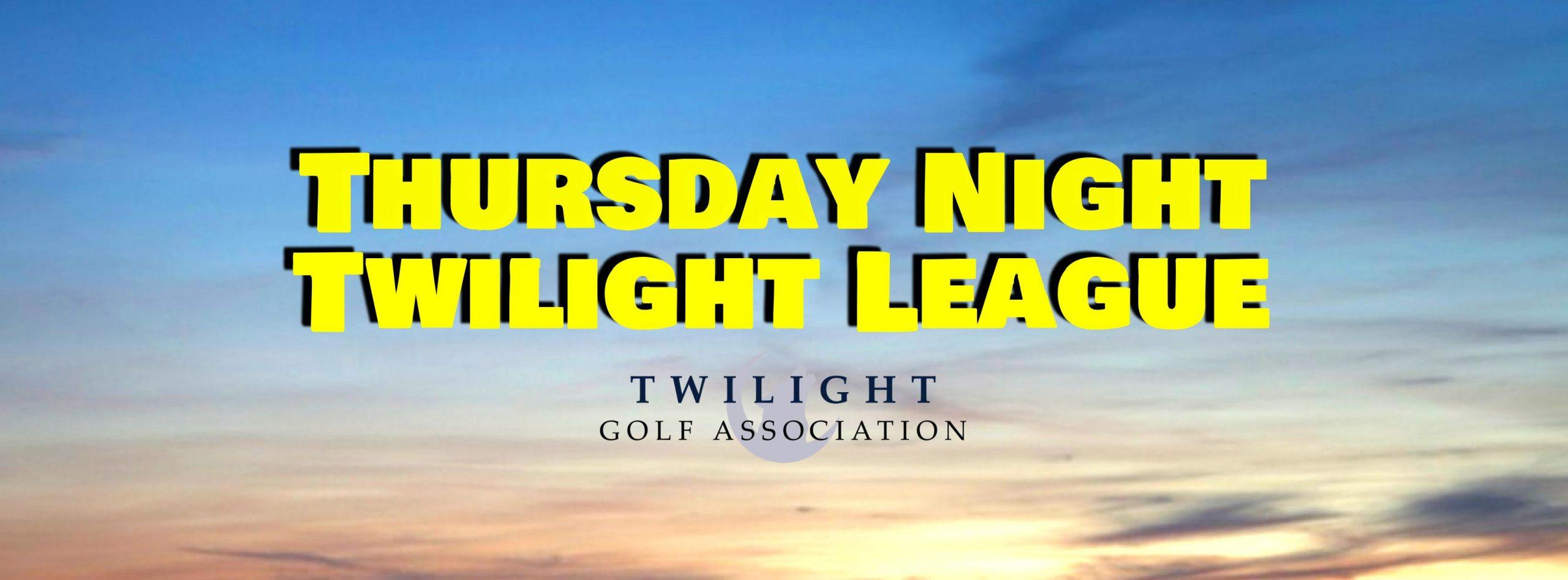 Thursday Twilight League at Northwest Golf Course