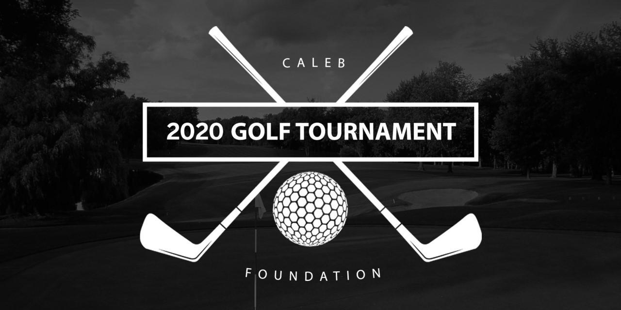 Caleb Foundation Golf Tournament 2020