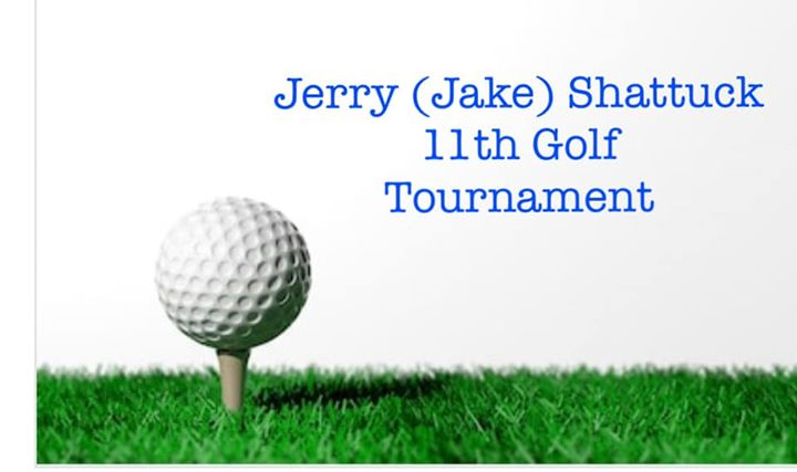 Jerry (Jake) Shattuck 11th Golf Tournament