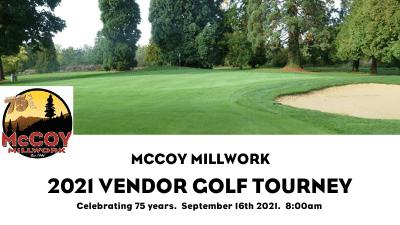 2021 Vendor Golf Tournament: Celebrating 75 years of McCoy Millwork