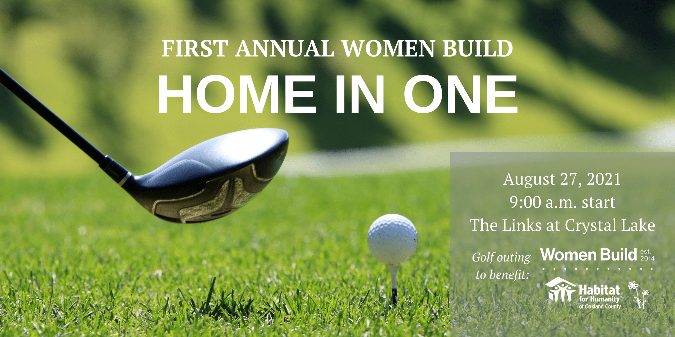 First Annual Women Build Home in One Golf Event