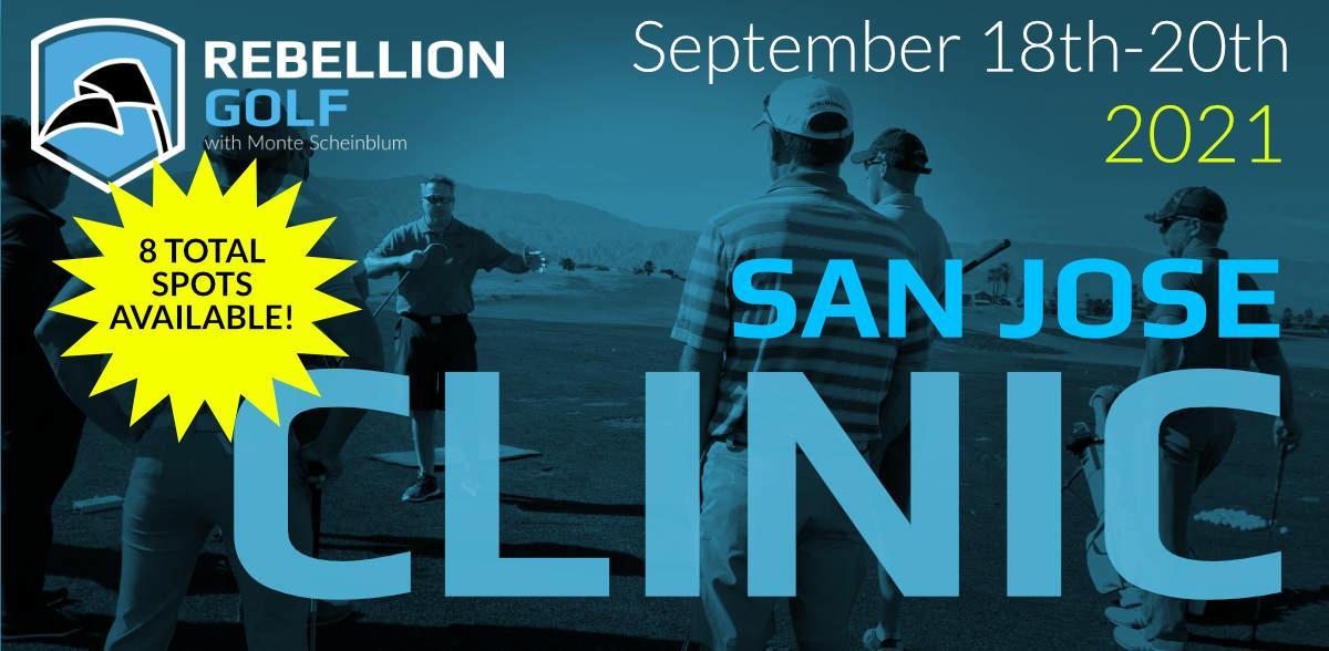 SAN JOSE Rebellion Golf Clinic with Monte Scheinblum