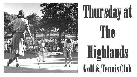 Thursday Evening at The Highlands