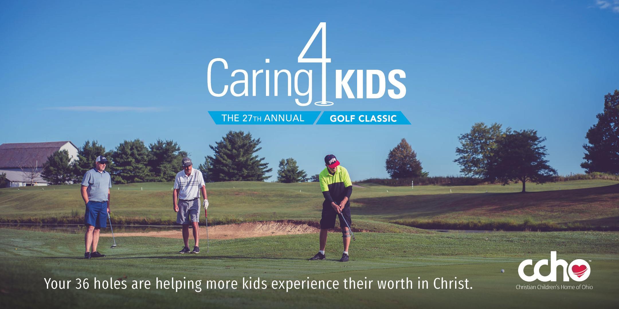 27th Annual Caring 4 Kids Golf Classic