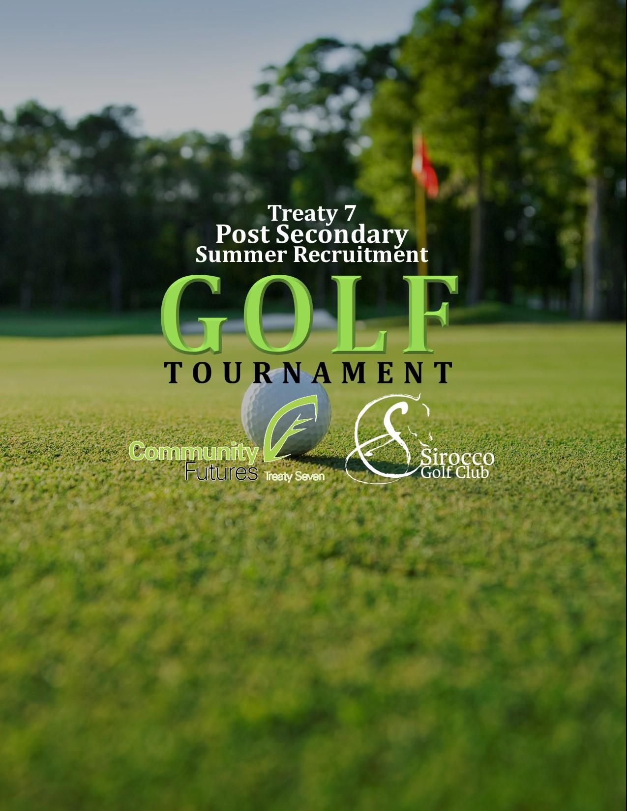 Treaty 7 Post Secondary Summer Recruitment Golf Tournament
