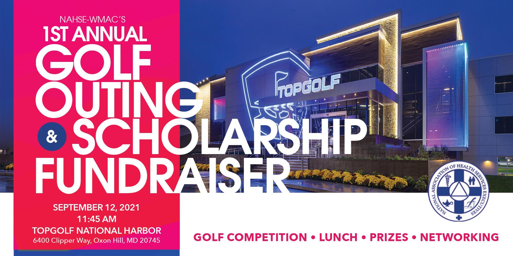 NAHSE-WMAC 1st Annual Golf Scholarship Fundrasier