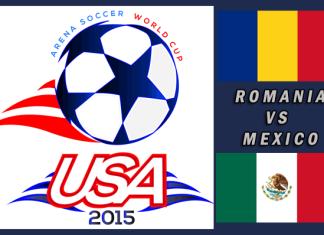 World Cup 2015: Romania vs Mexico Mar 22nd 4pm CT