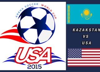 World Cup 2015: Kazahkstan vs USA Mar 23rd 5:30pm PT