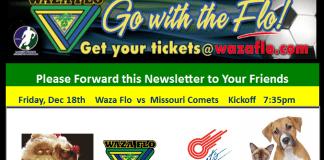 Arena soccer Dec 18th, Missouri Comets at Detroit Waza Flo 7:05pm