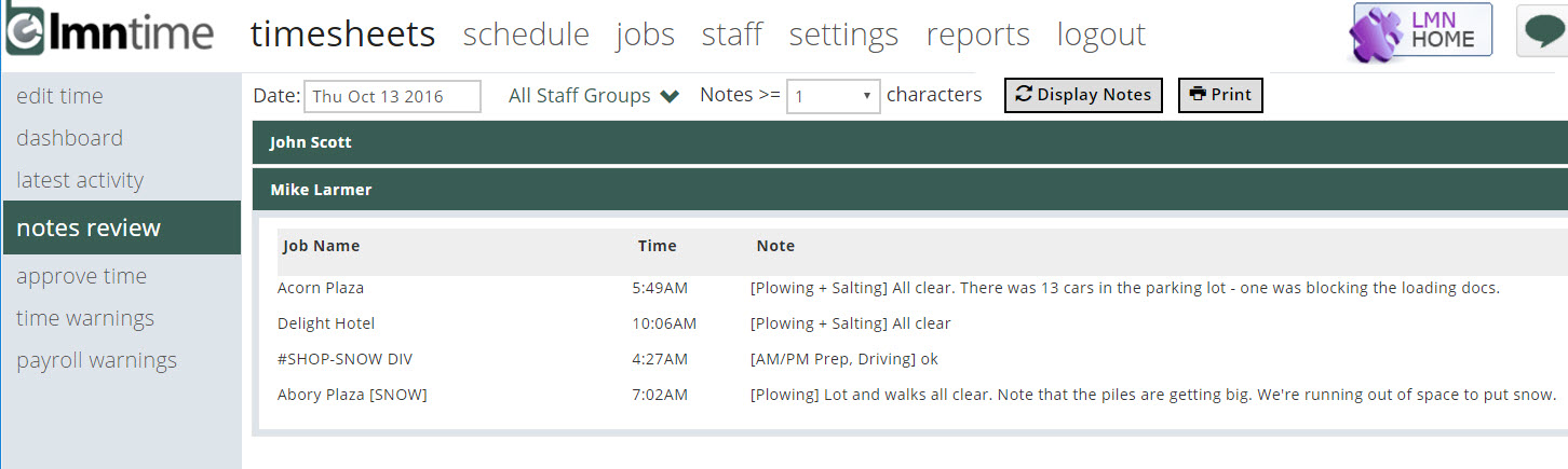 Reviewing Notes and Time Payroll Warnings     LMN LMN Timesheets allow crews to leave notes on any job or task they work  on    and sometimes these notes are important  We ve made it easier to  review crew