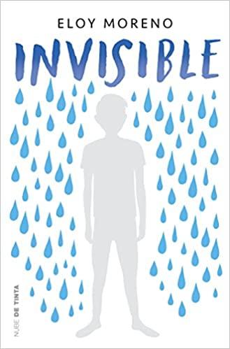 NOVELA Invisible de Eloy Moreno