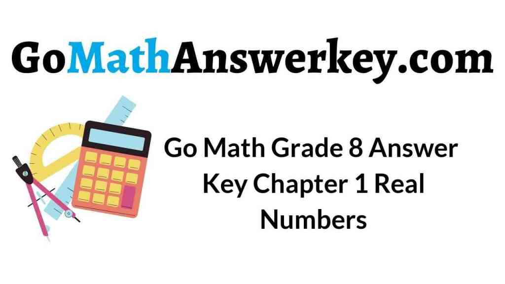 go-math-grade-8-answer-key-chapter-1-real-numbers