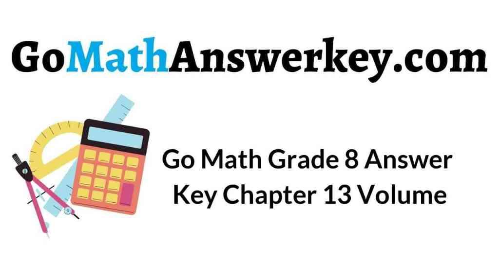 go-math-grade-8-answer-key-chapter-13-volume