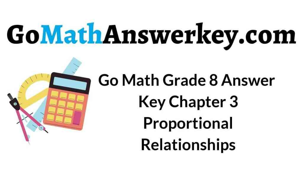 go-math-grade-8-answer-key-chapter-3-proportional-relationships