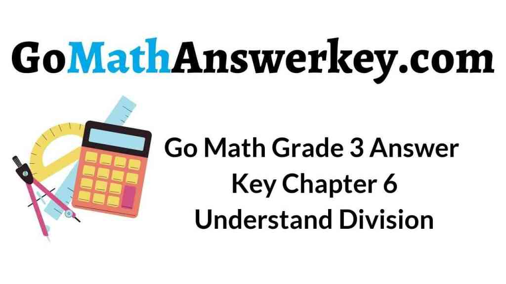 go-math-grade-3-answer-key-chapter-6-understand-division
