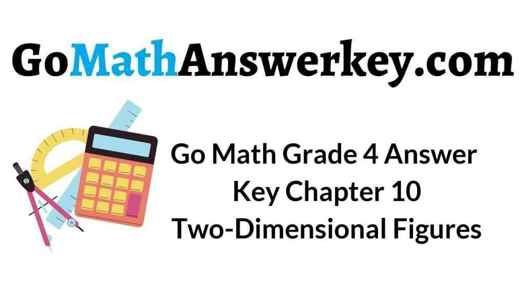 go-math-grade-4-answer-key-chapter-10-two-dimensional-figures