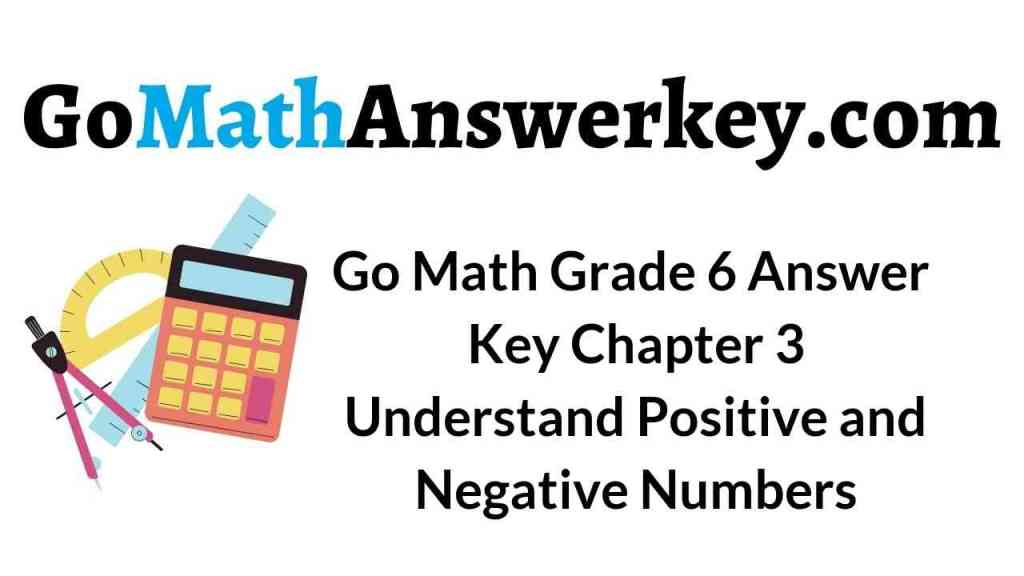 go-math-grade-6-answer-key-chapter-3-understand-positive-and-negative-numbers