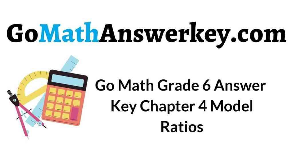 go-math-grade-6-answer-key-chapter-4-model-ratios
