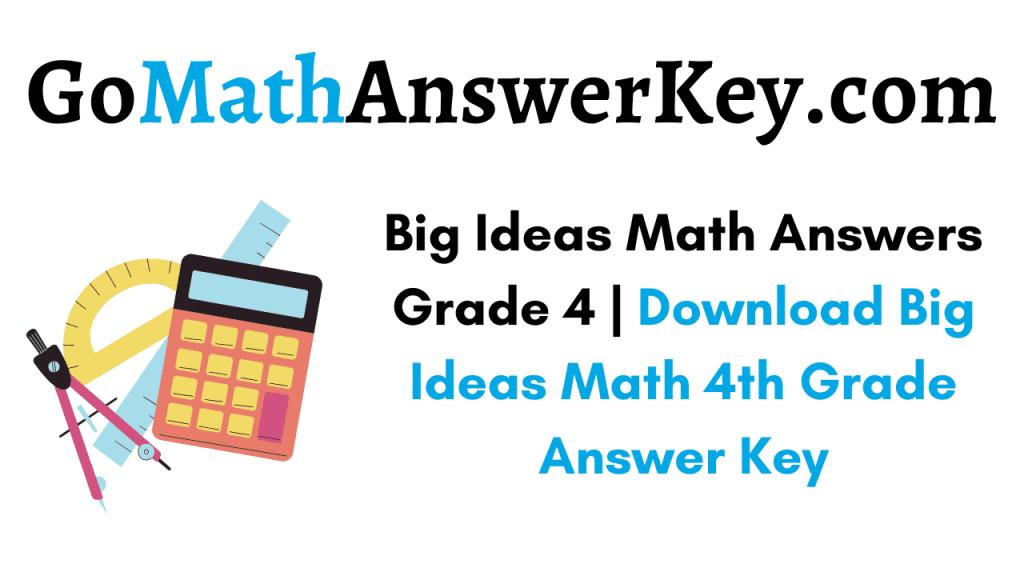 Big Ideas Math Answers Grade 4
