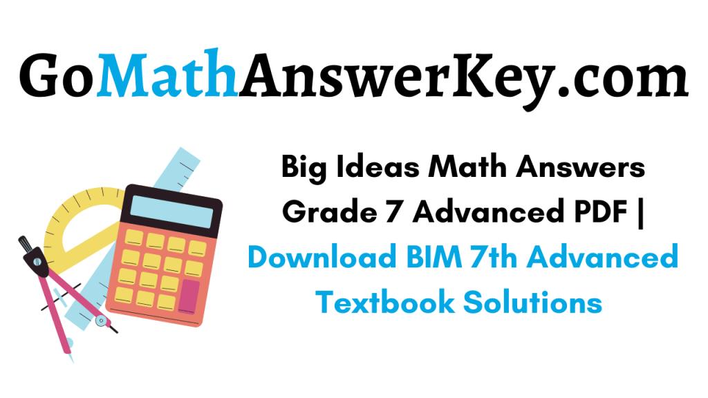 Big Ideas Math Answers Grade 7 Advanced pdf