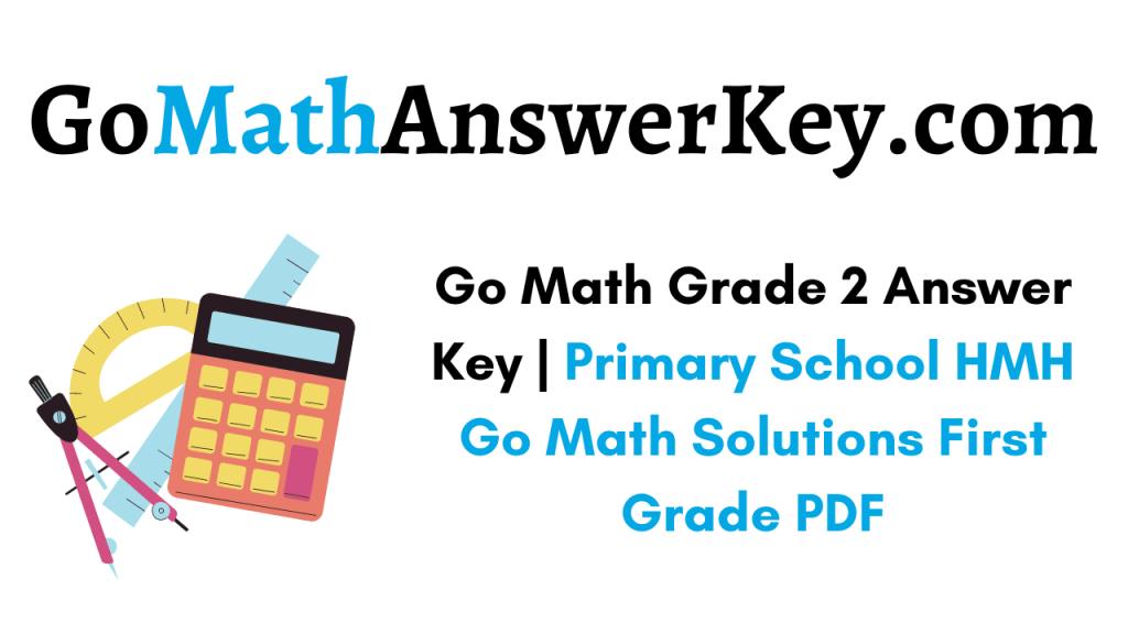 Go Math Grade 2 Answer Key pdf