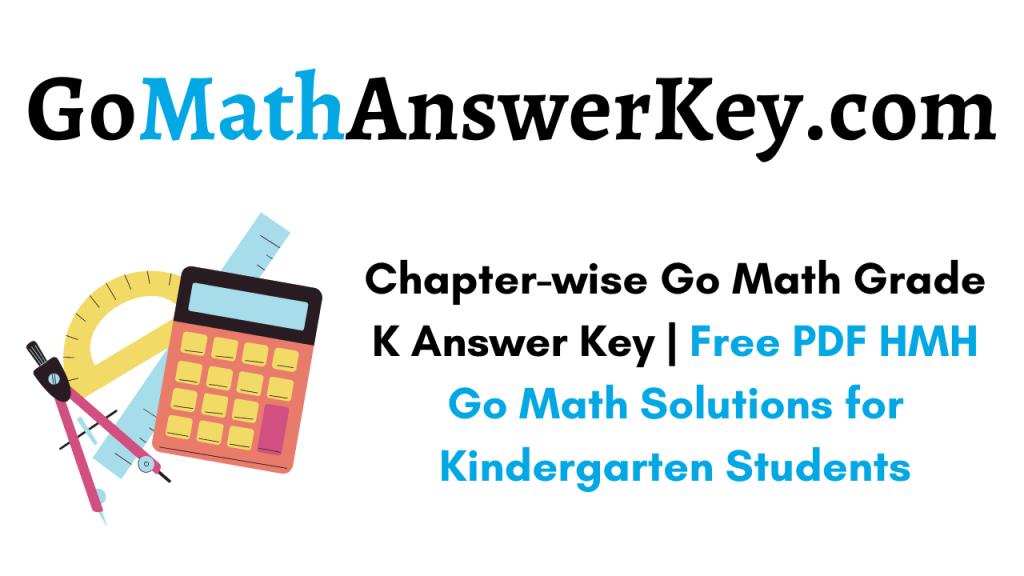 Go Math Grade K Answer Key
