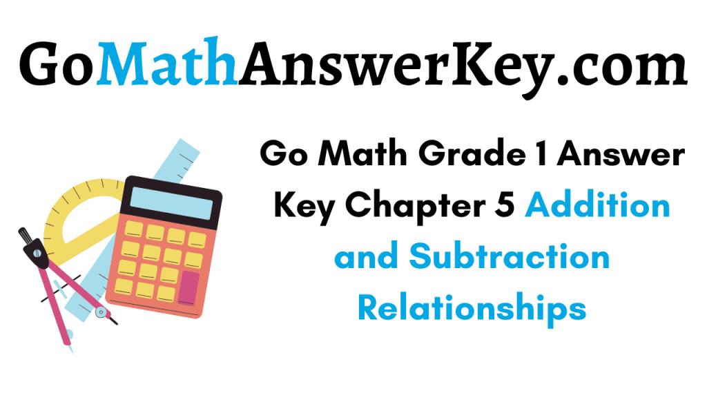 Go Math Grade 1 Answer Key Chapter 5