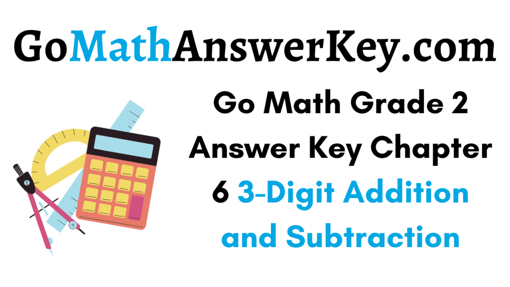 Go Math Grade 2 Answer Key Chapter 6