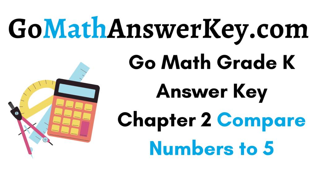 Go Math Grade K Answer Key Chapter 2