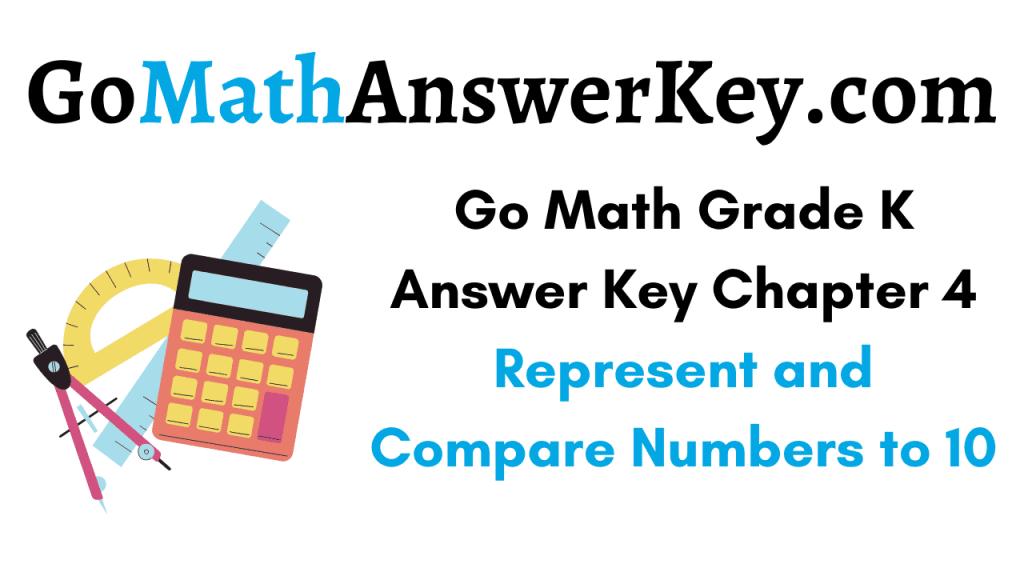 Go Math Grade K Answer Key Chapter 4